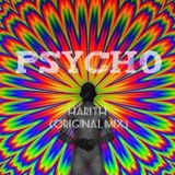 PsYcho - HARITH (Original Mix) (SL)