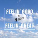 DJ Nugget - Feelin' Good Feelin' Great