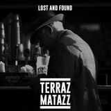 Terrazmatazz #032: Lost and Found