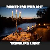 DINNER FOR TWO - TRAVELING LIGHT