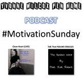 Motivational Sunday  Clean Heart (LIVE) @carnellfrancis & Talk That PSALMS Oracles @PoetJustRobert