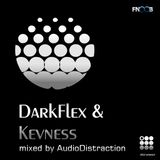 DArkFlex & KEVNESS in the mix by AUDIODISTRACTION