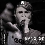 16/01/2019 - Bang GK W/ Rolla, Tips, TC & Hoodz - Mode FM