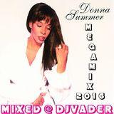 Donna Summer Megamix 2016 (Mixed @ DJvADER)