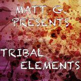 """Matt G. AKA Matías Giunta - Part 3: """"Tribal Elements"""""""