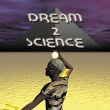 Dream 2 Science - Dream 2 Science