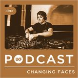 UKF Podcast #92 - Changing Faces