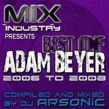 ► Best Of ADAM BEYER pt.5 [2006-2008] ► @ MIX INDUSTRY Radio