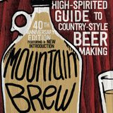 Brewing outside the lines with Mountain Brew and Scratch Brewing (Episode 75)