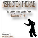 Inspector Thorne - The Society Writer Murder Case (09-27-51)