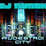 Audestroi City @ Dj Nynoh aka Shiruba - [Techno] (24-06-2009)
