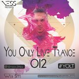 You Only Live Trance 012
