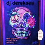 dj dereksea Dub/TrapStep SeaMix Vol.1 2014