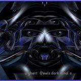 u-ghost -  i_owl´s dark mind´s (ghost story)