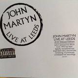 Programa 29/06/2018 - Nunca Estuvimos Ahí - John Martyn / Live At Leeds (1976)