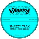 @SNAZZYTRAX MARCH 2019 DJ MIX