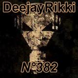 DeejayRikki Technocore Mix #382