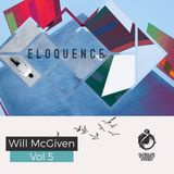Vol 381 Eloquence: Will McGiven Monthly Residency 06 June 2017