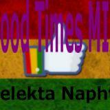 Good Times MIX Selekta Naphta