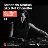 Hot Stuff 001 with Fernanda Martins aka Dot Chandler (LIVE at Happy Techno, City Hall Barcelona)