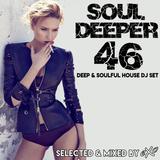 Soul Deeper Vol. 46 (Deep & Soulful House Dj Set)