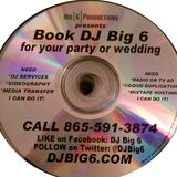 DJ Big 6 Monica Sweet 16 Bday Mix