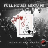 Full House Mixtape