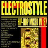 ELECTROSTYLE Hip Hop mixed back in mid 1980's 2 turntables and tapedecks