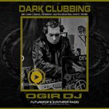 Ogir DJ Set Future Synth Electro Pop_Darkclubbing International(July 20th 2019)