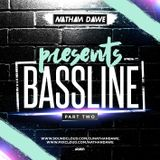 BASSLINE MIX | PART 2 | @NATHANDAWE