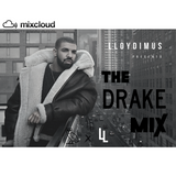 The Drake Mix presented by DJ LLOYDIMUS