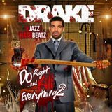 Drake - Do Right & Kill Everything Vol. 2-2015