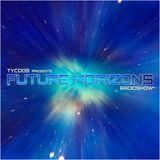 Tycoos presents Future Horizons #082 (22.04.2015)