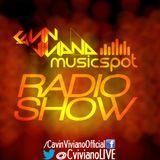 Cavin Viviano Radio Show #01 @ MUSICSPOT Radio