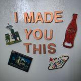 I Made You This