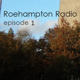 Roehampton Radio - Episode 1