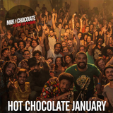 Hot Chocolate // January  2016