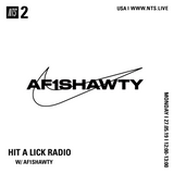 Hit A Lick w/ AF1SHAWTY - 29th May 2019