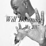Will Downing Mix 2017