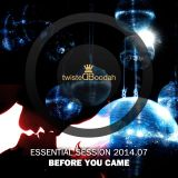 Before You Came – TB Essential Session 2014.07