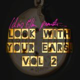 Idris Elba - Look With Your Ears Mix - Vol.2