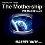 THE MOTHERSHIP w MARK GRIMACE - EP 002 - 02/20/15