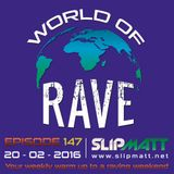 Slipmatt - World Of Rave #147