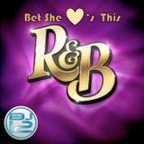 Bet She Loves This R&B MixX - DJ 12