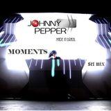 DJ Johnny Pepper - Moments (set mix)