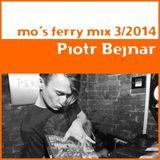 Piotr Bejnar - Mo's Ferry Mix 2014