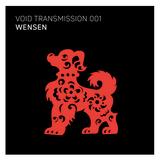 VOID TRANSMISSION 001: WENSEN