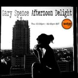 Gary Spence Afternoon Delight Thurs 6th April 3pm6pm 2017