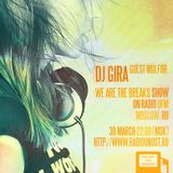 DJ GIRA GUEST MIX FOR WE ARE THE BREAKS RADIOSHOW ON RADIO UFM
