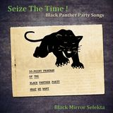 Black Mir Selekta, mai 017 : spéciale Black Panther Party